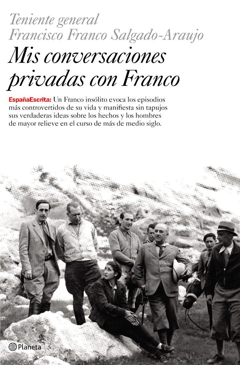 Mis Conversaciones Privadas Con Franco: Teniente Francisco Franco Salgado-araujo por Vv.aa. epub