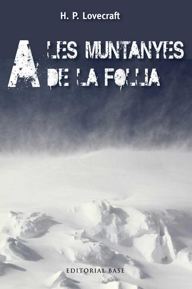 a les muntanyes de la follia-h.p. lovecraft-9788415711483
