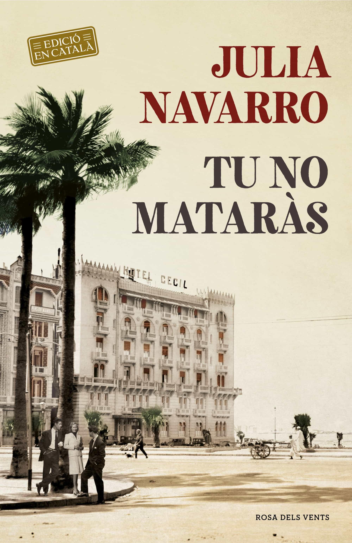 tu no mataràs (ebook)-julia navarro-9788416930883