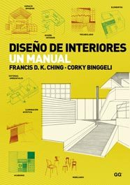 diseño de interiores un manual,francis d.k. ching,corky  binggeli,9788425223983