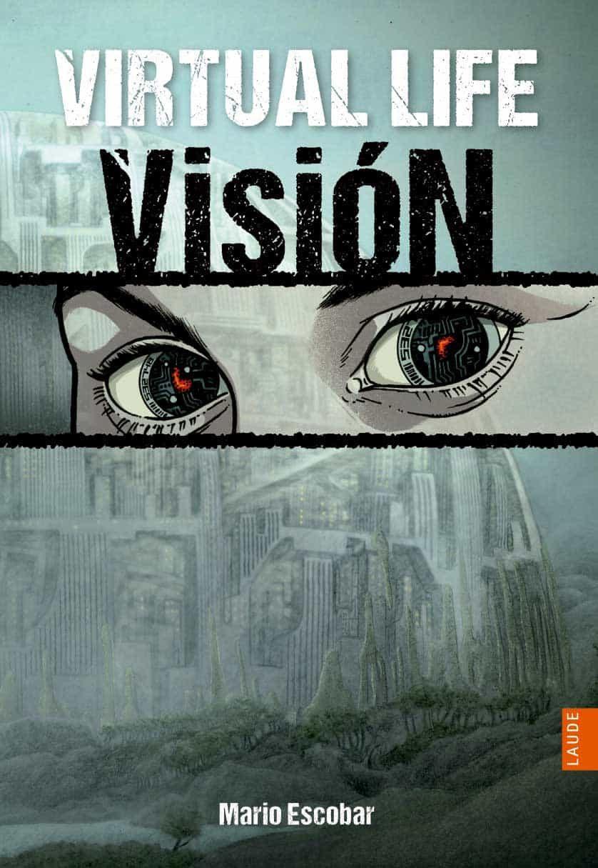 virtual life 1: visión-mario escobar-9788426387783