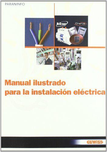 Manual Ilustrado Para La Instalacion Electrica por Gewiss