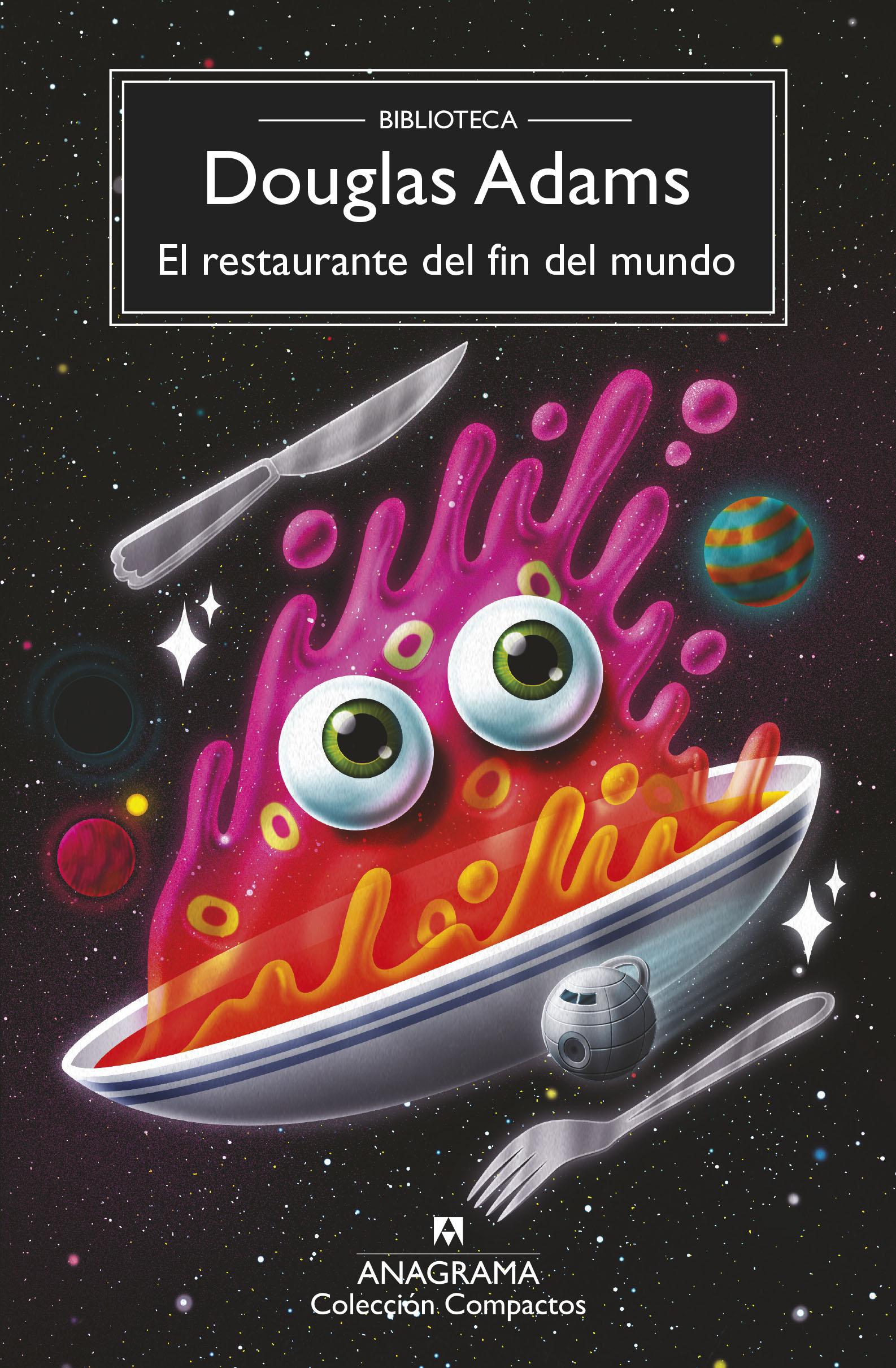 El Restaurante Del Fin Del Mundo (2ª Ed.) por Douglas Adams