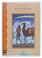 EL CUARTO REY MAGO   WILLI FÄHRMANN   Comprar libro 9788434837683