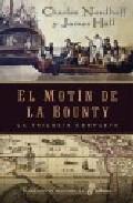El Motin De Bounty (triologia Completa) por James Hall;                                                                                    Charles Nordhoff epub
