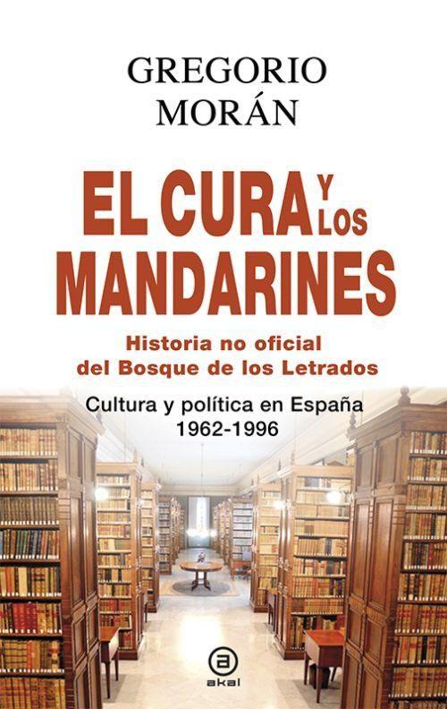 """Resultado de imagen de foto de """"El cura y los mandarines"""" de Gregorio Morán"""
