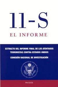 11-s: El Informe: Extracto Del Informe Final De Los Atentados Ter Roristas Contra Estados Unidos (finalista Del National Book Award 2004) por Vv.aa. epub