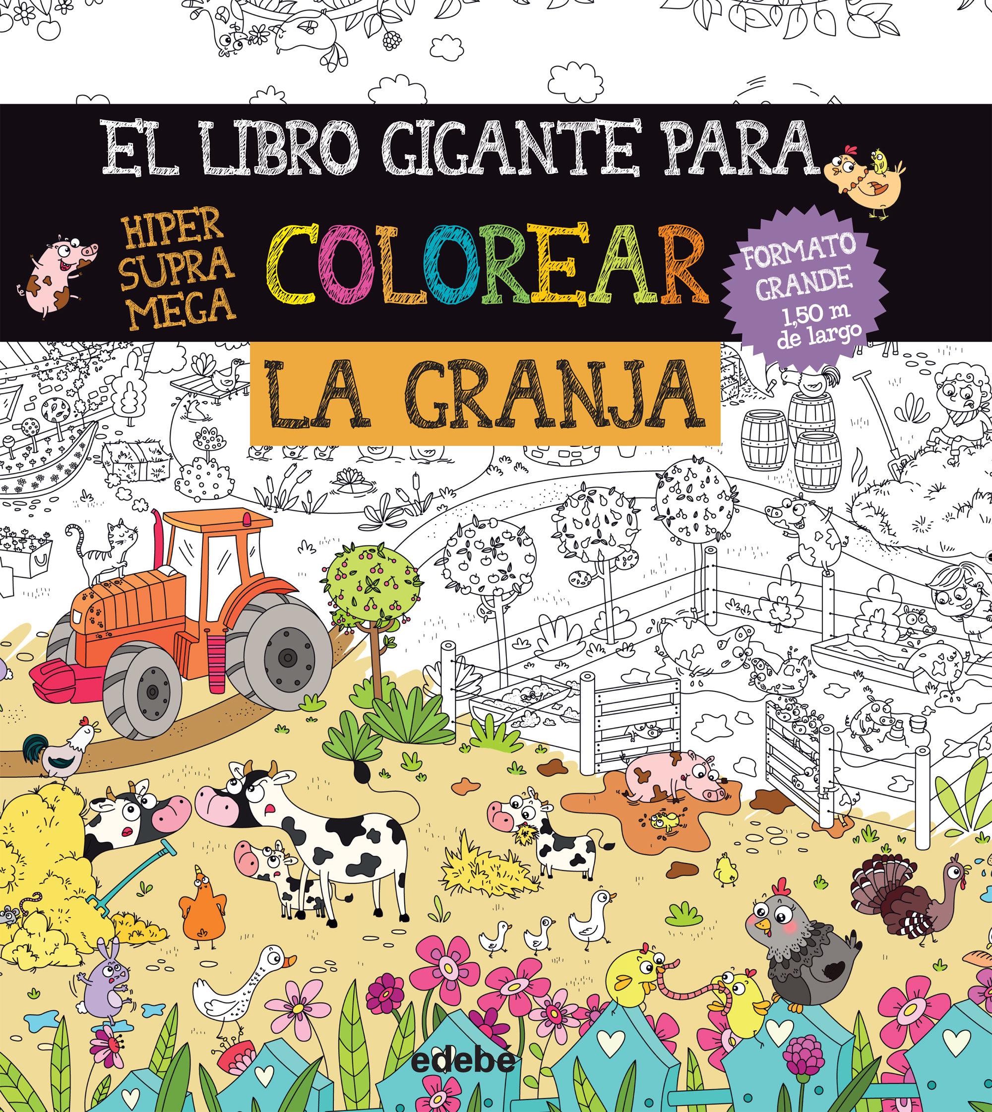 EL LIBRO GIGANTE PARA COLOREAR. LA GRANJA | VV.AA. | Comprar libro ...