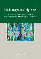 Bioeticas Para El Siglo Xxi: 30 Años De Bioetica (1970-2000) por Juan Velez