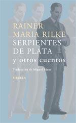 Serpientes De Plata Y Otros Cuentos por Rainer Maria Rilke epub