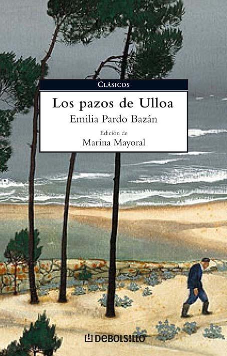 Los Pazos De Ulloa por Emilia Pardo Bazan