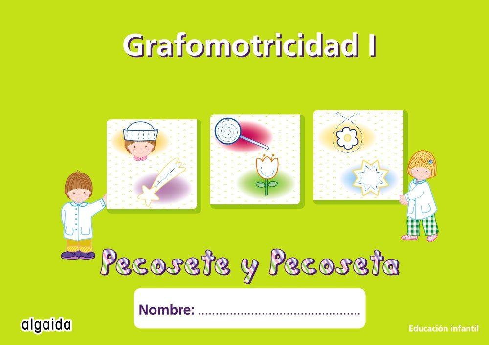 Nuevo Pecosete Y Pecoseta, Grafomotricidad 1, Educacion Infantil por Maria Dolores Campuzano Valiente