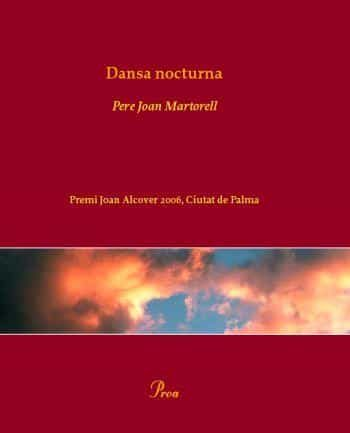 Dansa Nocturna (premi Ciutat De Palma De Poesia) por Pere Joan Martorell epub