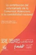 La Contribucion Del Voluntario De La Comunidad Valenciana por Inmaculada Serra Yoldi Gratis