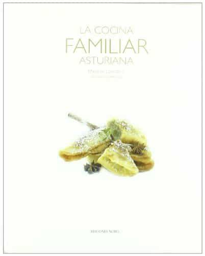 La Cocina Familiar Asturiana por Maria De Lorenzo;                                                                                    Cristina Comenge epub