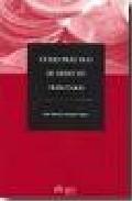 Curso Practico De Derecho Tributario: Supuestos Practicos De Dere Cho Tributario por Juan Ramon Medina Cepero Gratis