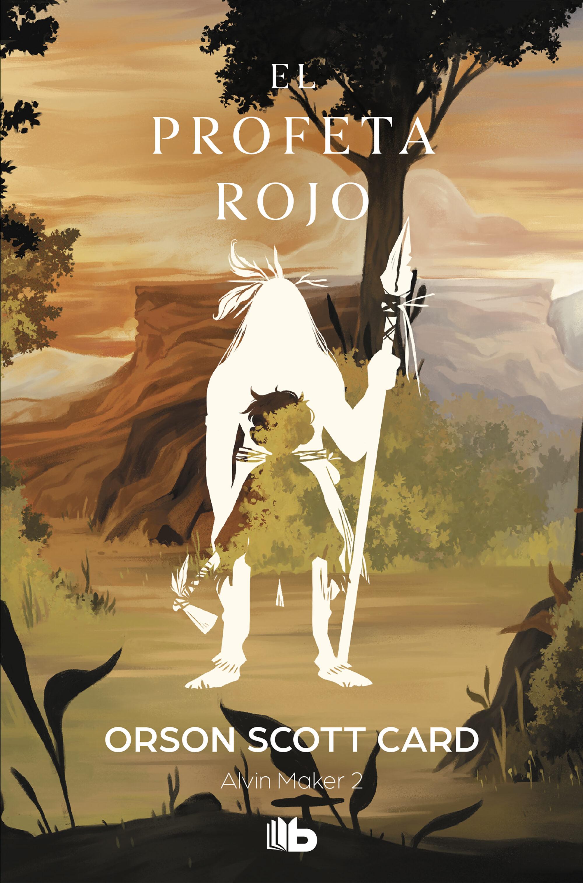 El Profeta Rojo (saga De Alvin Maker [el Hacedor] 2)   por Orson Scott Card epub
