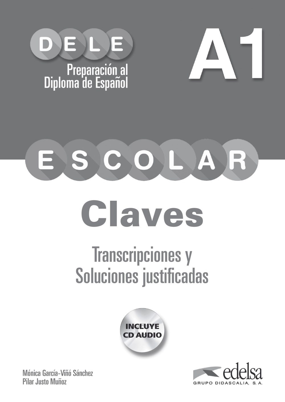 Preparacion Al Dele Escolar A1: Claves (incluye Cd Audio) por Monica Garcia-viño;                                                                                                                                                                                                                                   P