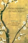 Haikus Japoneses De Vuelo Magico por Vv.aa.