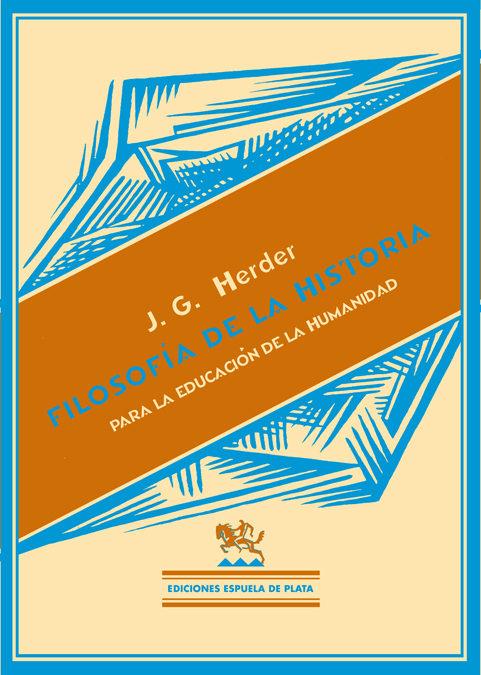 Filosofia De La Historia por Johann Gottfreid Herder Gratis