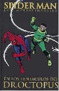 Spiderman Los Imprescindibles Nº 5: En Los Tentáculos Del Dr. Oct Opus por Stan Lee Gratis