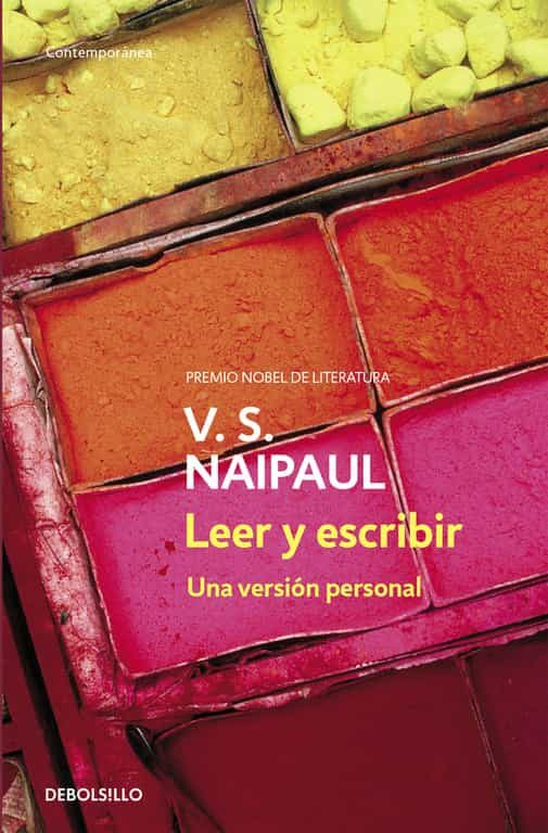 Leer Y Escribir: Una Version Personal por V.s. Naipaul epub