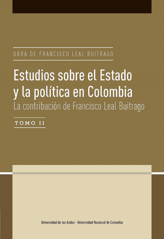 Descargar Gratis De Teléfono Celular «Estudios Sobre El Estado Y La Política En Colombia.  La Contribución De Francisco Leal Buitrago»