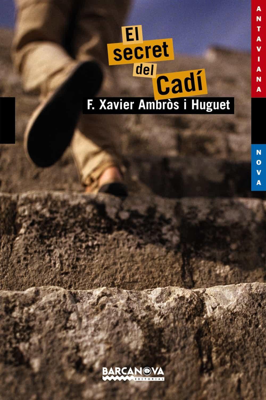 El secret del Cadí (Llibres Infantils I Juvenils - Antaviana - Antaviana Blava)