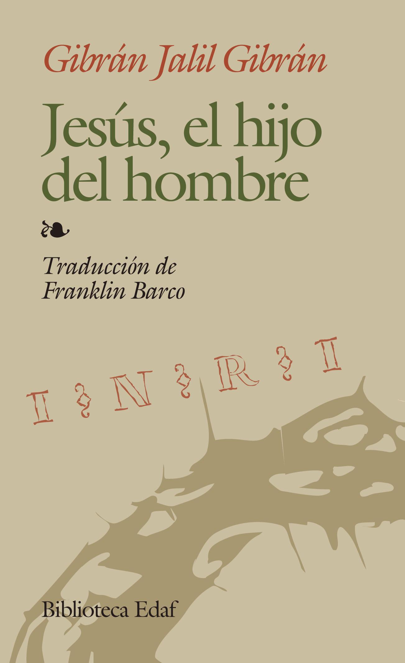 Jesus, El Hijo Del Hombre (Biblioteca Edaf)