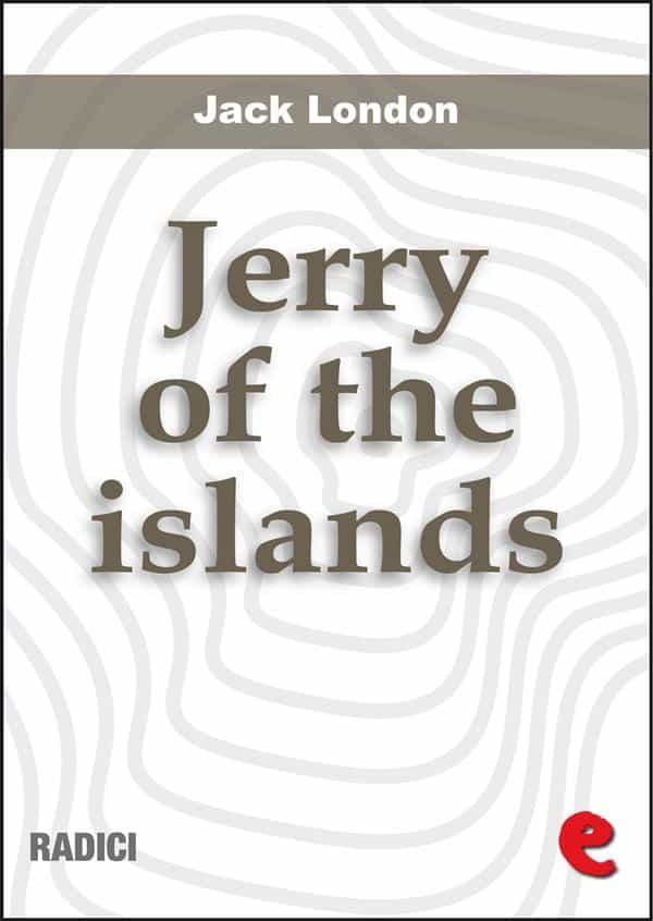 Jerry Of The Islands (Radici)