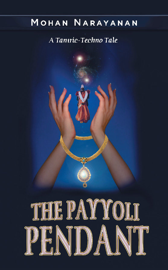 The Payyoli Pendant: A Tantric-Techno Tale (English Edition)