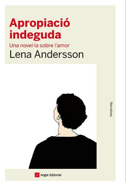 Apropiació Indeguda. Una Novel·la Sobre L