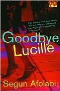 Goodbye Lucille por Segun Afolabi