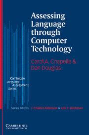 Assesing Languaje Through Computer Tecnology por Dan Douglas;                                                                                    Carol A. Chapelle epub