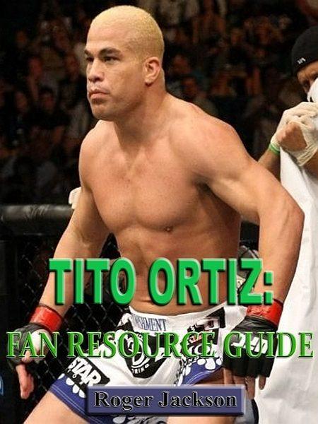 Descargar gratis Tito Ortiz: Fan Resource Guide PDF