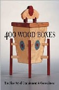 400 Wood Boxes: The Fine Art Of Containment And Concealment por Tony Lydgate