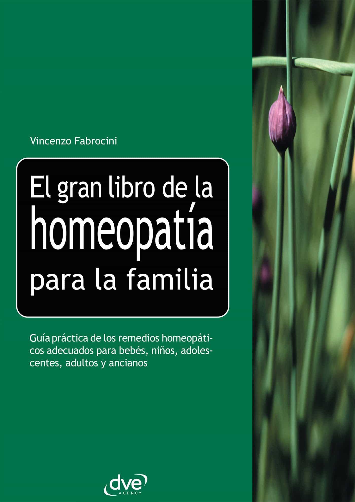 El Gran Libro De La Homeopatía Para La Familia   por Vincenzo Fabrocini epub