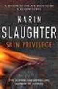 Skin Privilege por Karin Slaughter