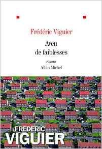 Aveu De Faiblesses por Frederic Viguier epub