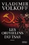 Les Orphelins Du Tsar por Wladimir Volkoff epub