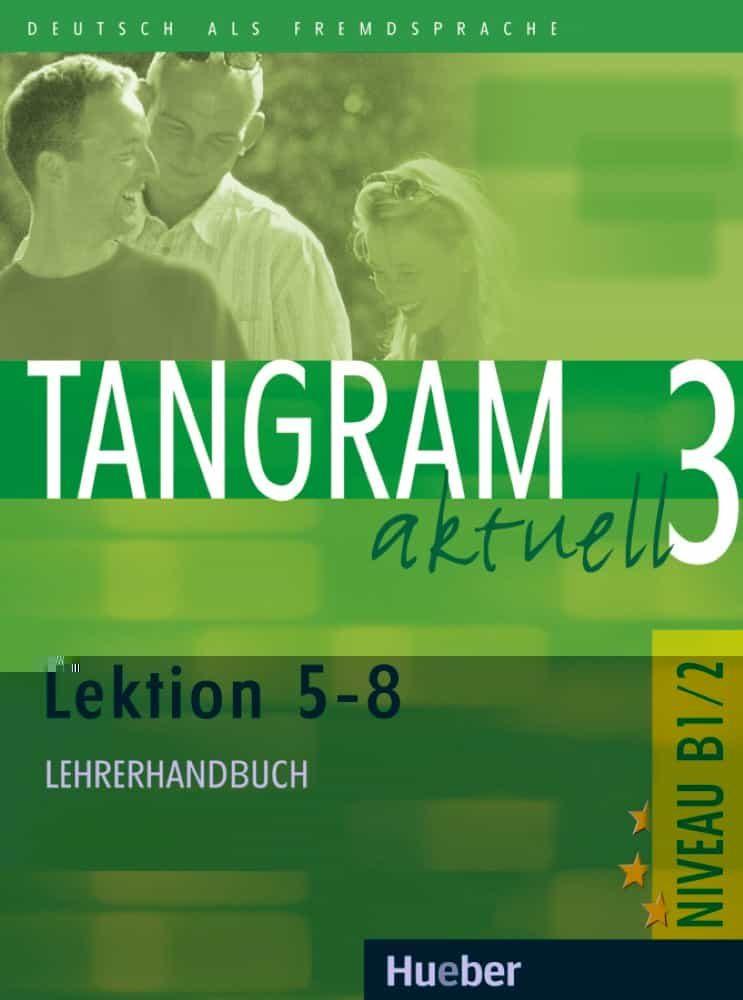 Tamgram Aktuell.3 (b1 / 2. L5 - 8) Lehrer (libro Profesor) por Vv.aa. Gratis