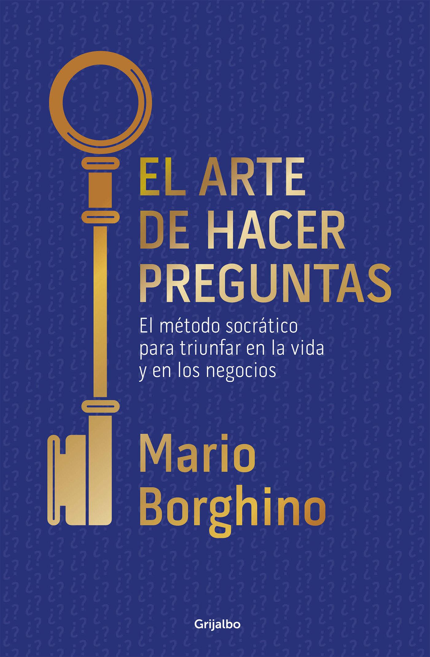 EL ARTE DE HACER PREGUNTAS (EL ARTE DE) EBOOK | MARIO ...