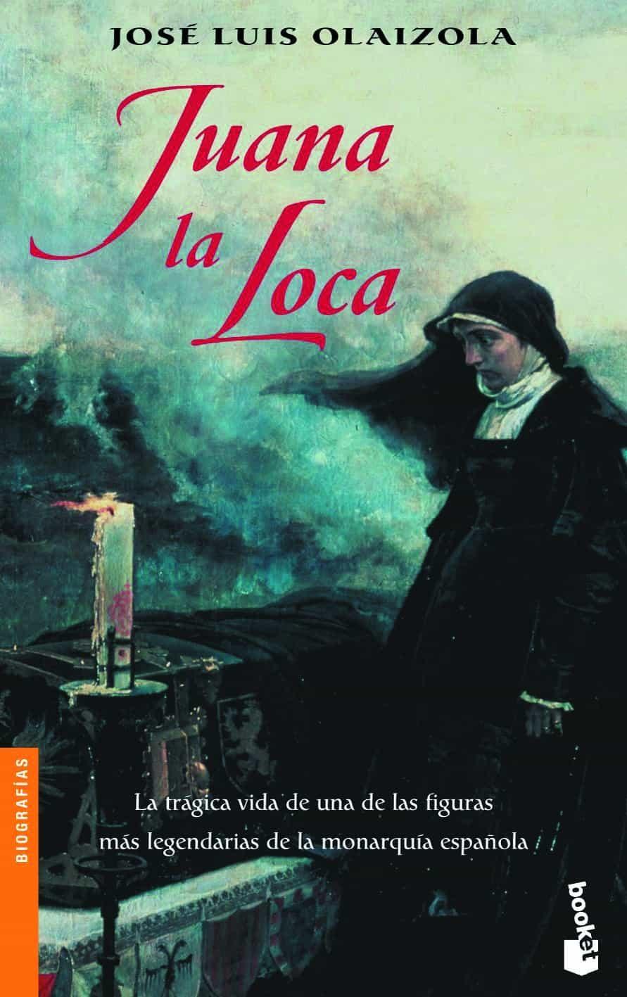 Juana La Loca por Jose Luis Olaizola Sarria epub
