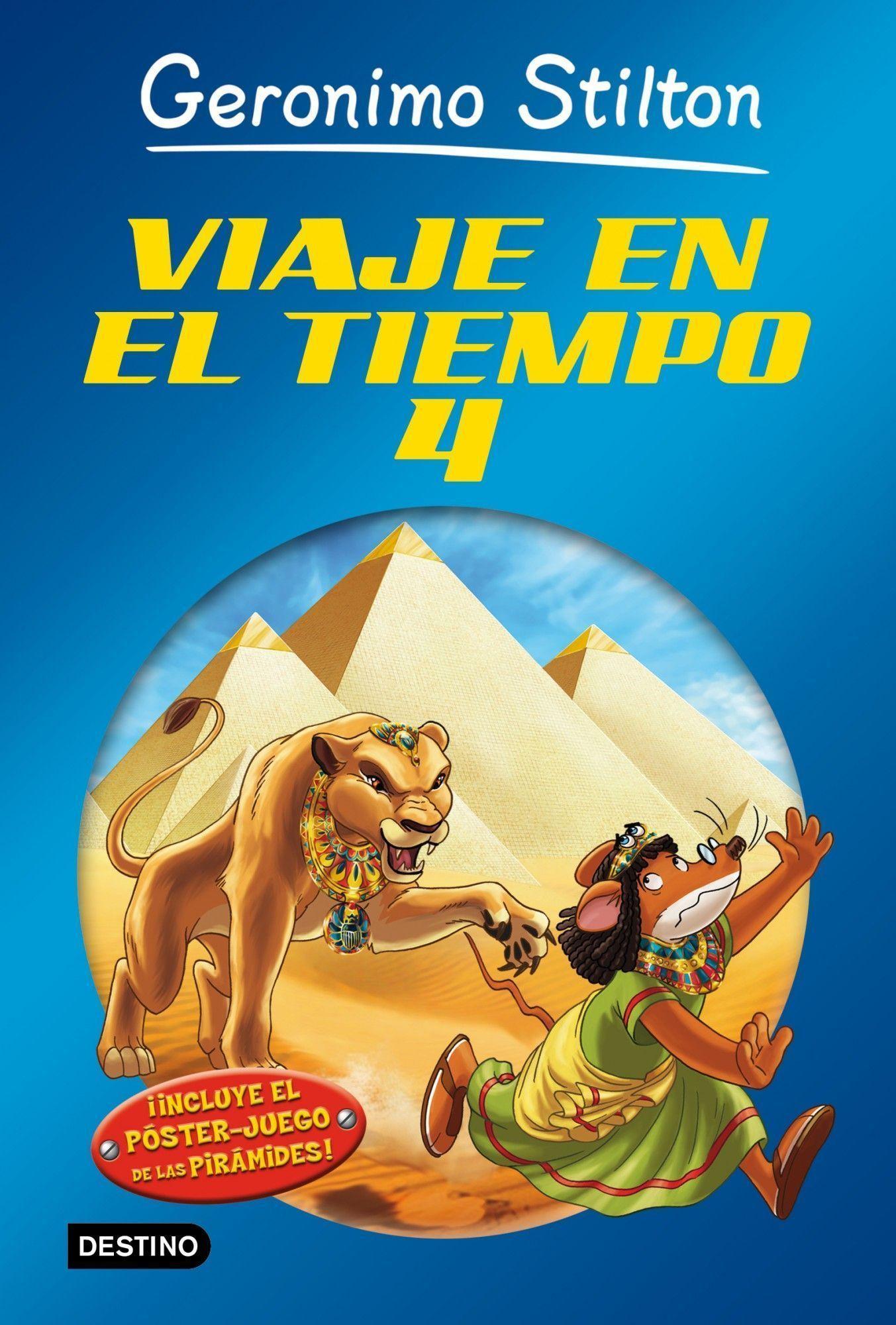 VIAJE EN EL TIEMPO 4 (GERONIMO STILTON) | GERONIMO STILTON