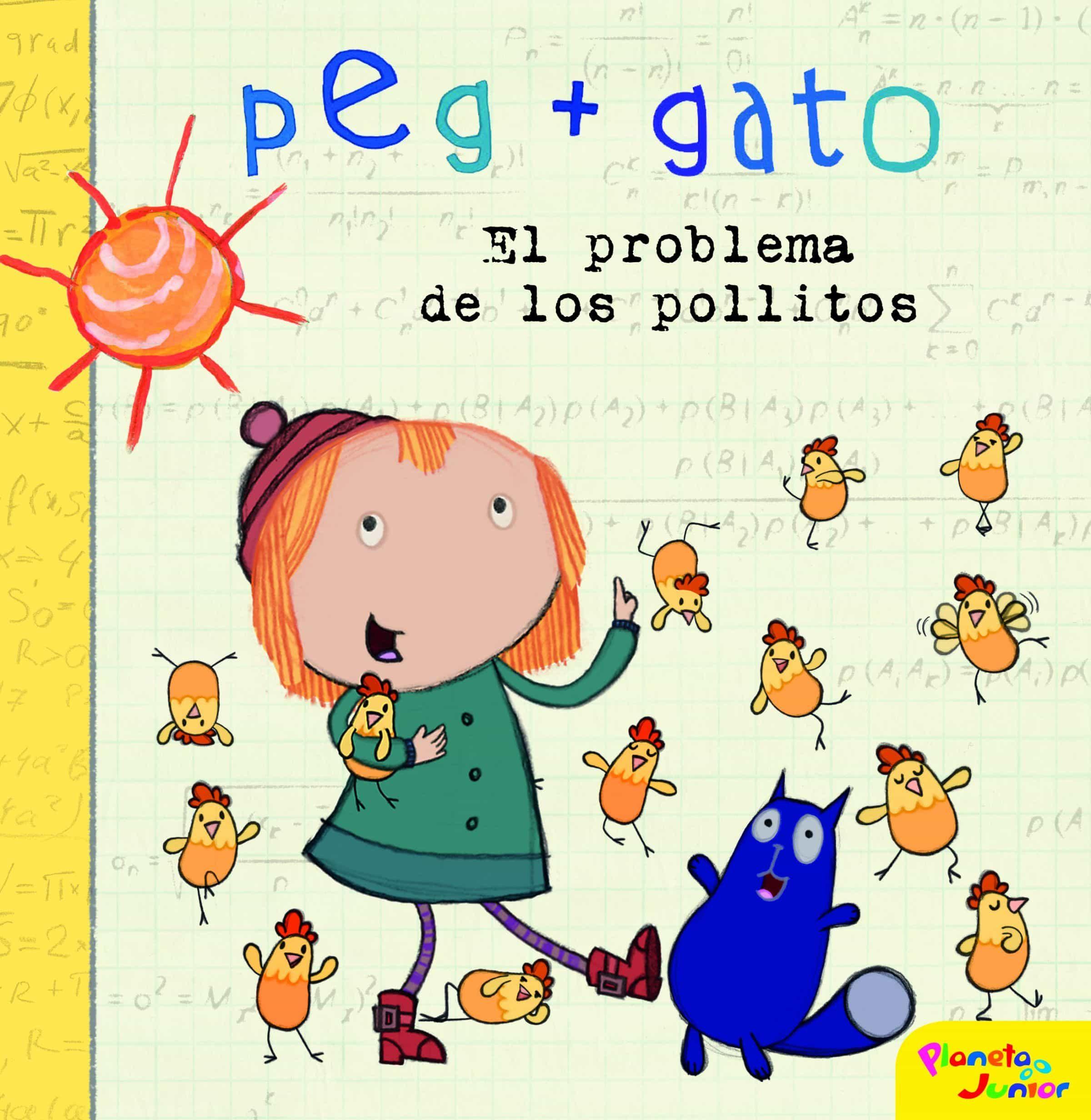 Peg + Gato. El Problema De Los Pollitos por Vv.aa.