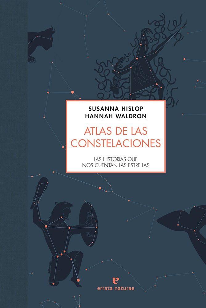 atlas de las constelaciones-susanna hislop-9788416544493