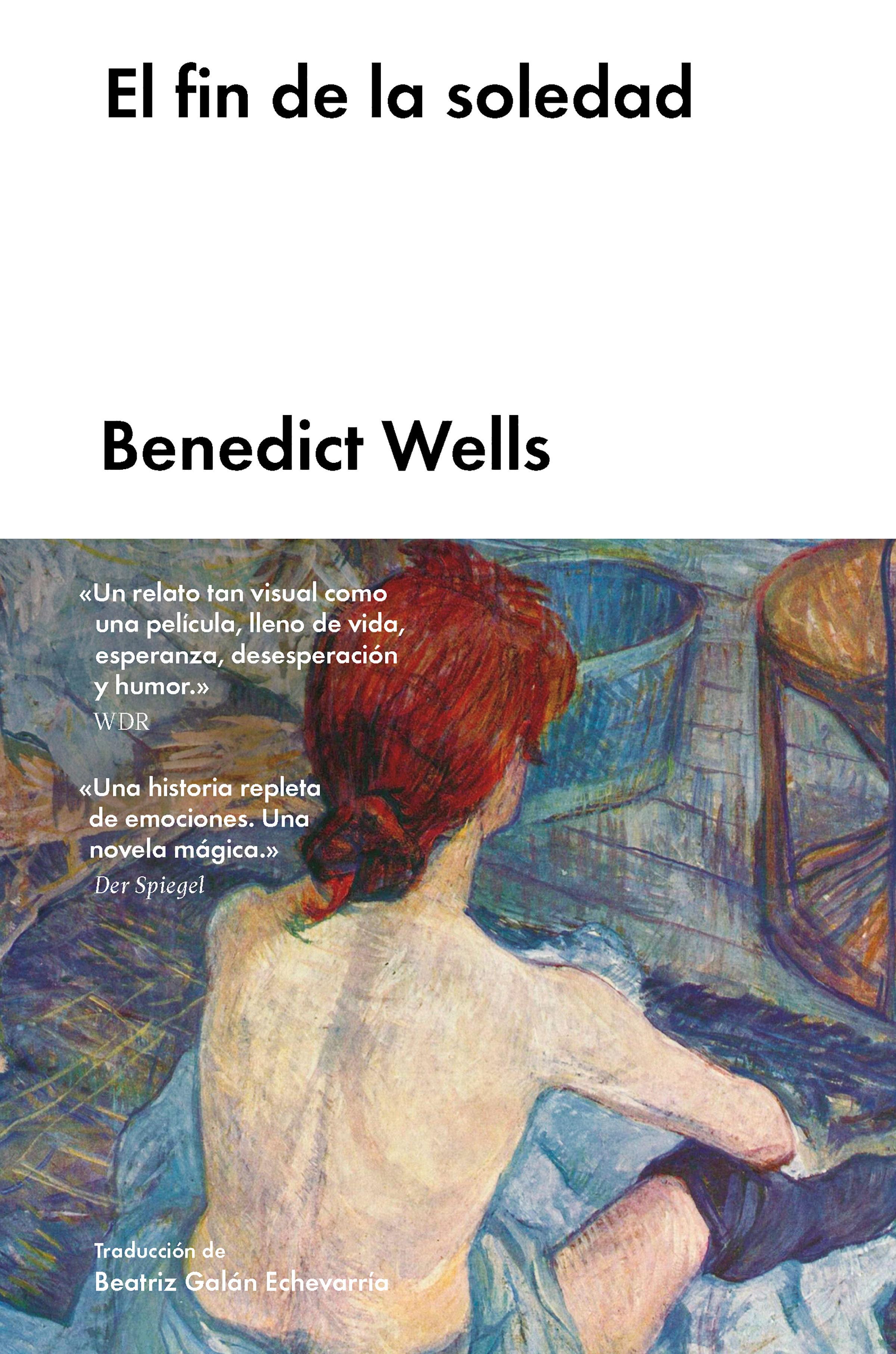 El Fin De La Soledad   por Benedict Wells