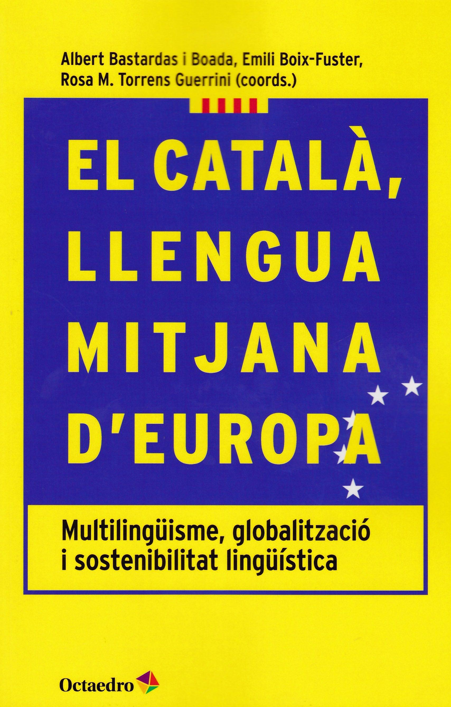 """Resultat d'imatges de """"el català, llengua mitjana d'europa"""""""