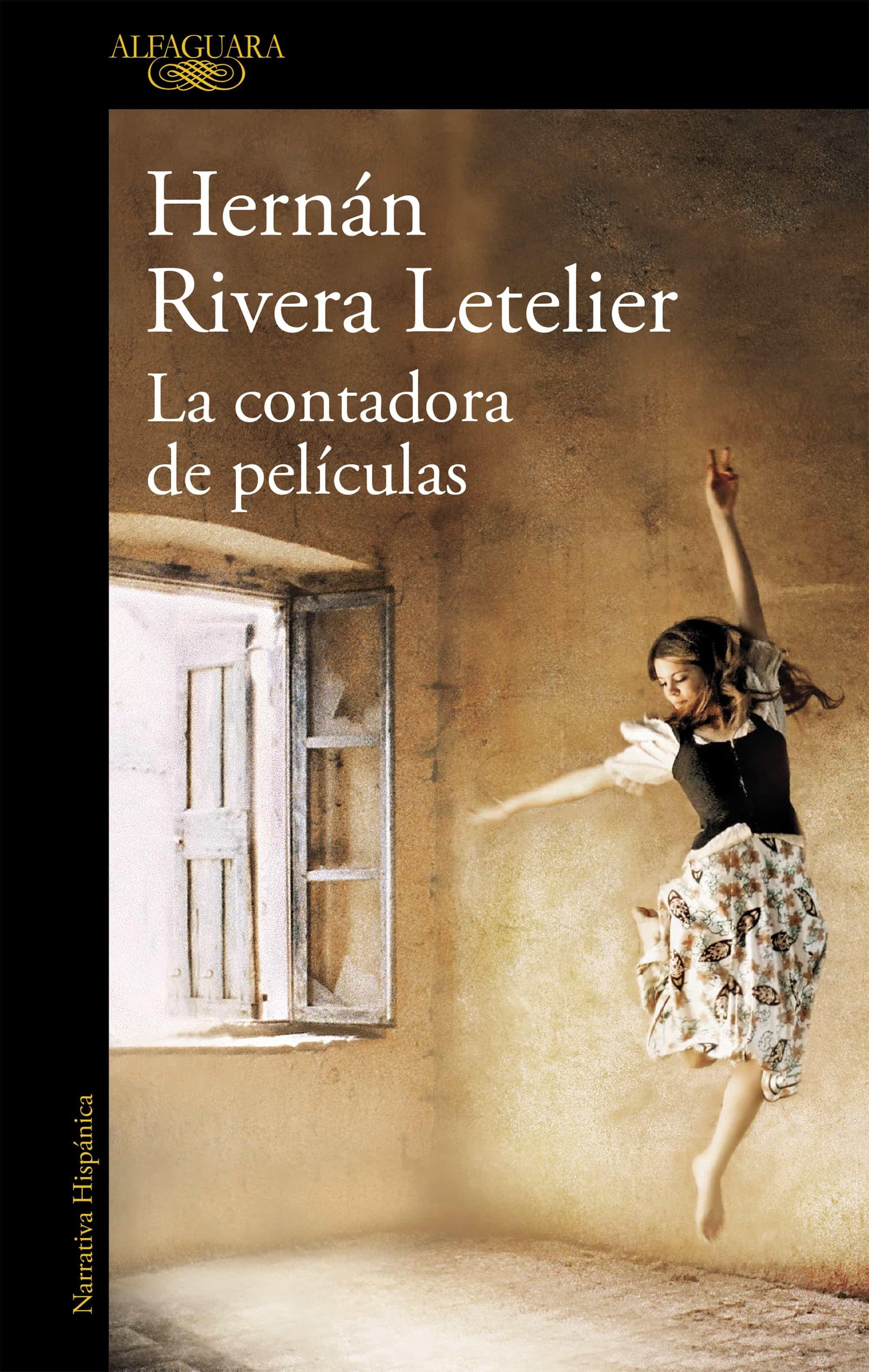 La Contadora De Peliculas por Hernan Rivera Letelier