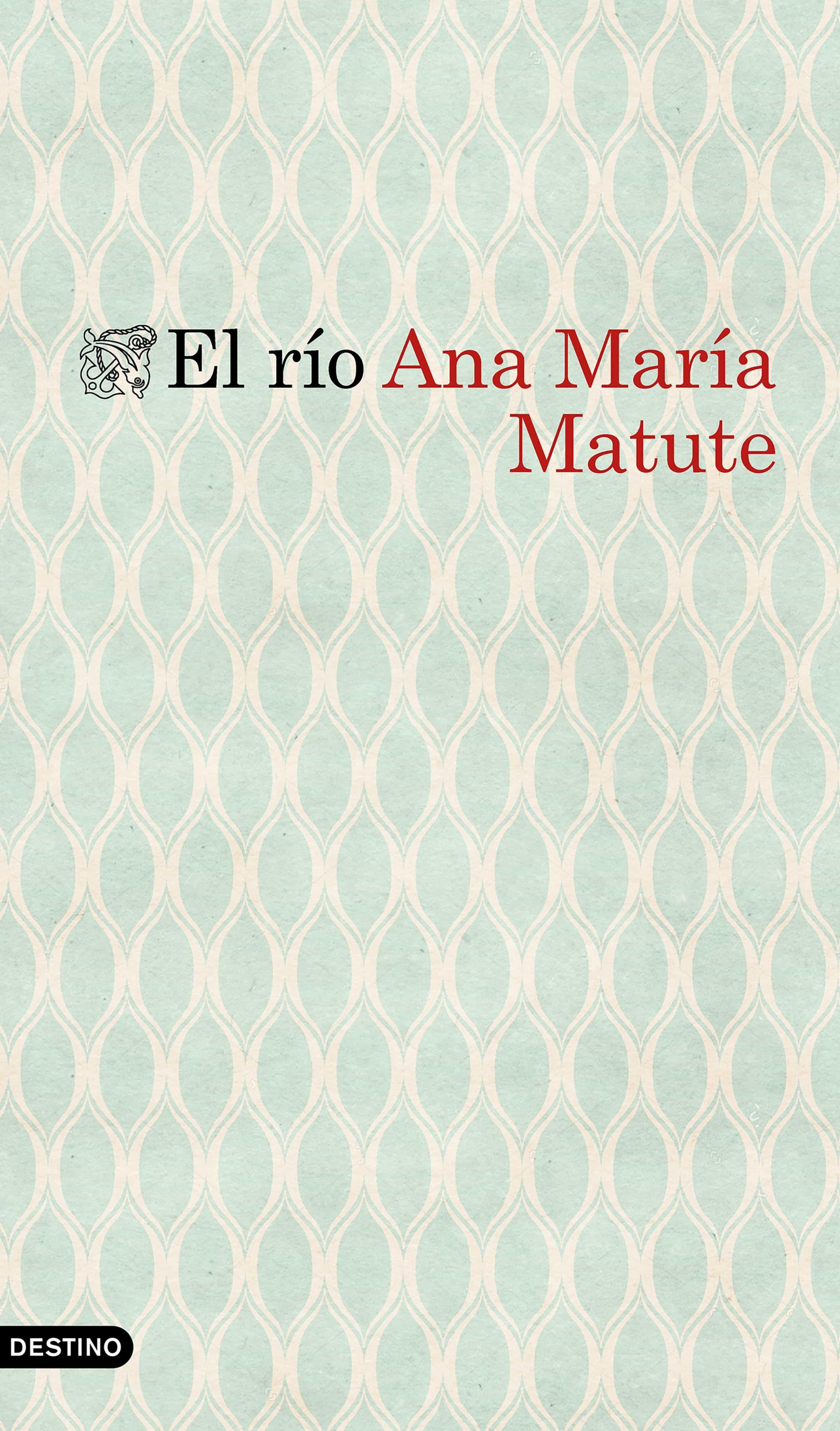 El Río   por Ana Maria Matute